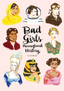Bad Girls Throughout History Flexi Journal, Notebook / blank book Book
