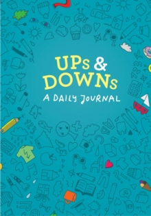Ups and Downs: A Daily Journal, Notebook / blank book Book