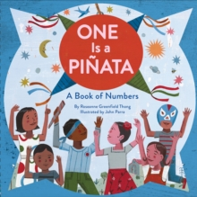 One Is a Pinata : A Book of Numbers, Hardback Book