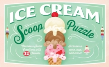 Ice Cream Scoop Puzzle : Countless Sweet Creations with 32 Flavors, Game Book