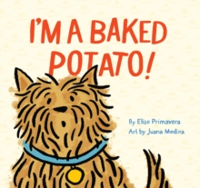 I'm a Baked Potato!, EPUB eBook