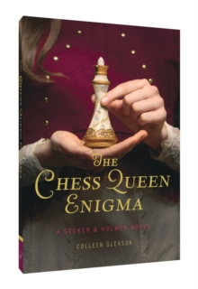Chess Queen Enigma : A Stoker & Holmes Novel, Paperback Book