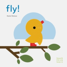 Touchthinklearn: Fly!, Board book Book