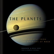 The Planets : Photographs from the Archives of NASA, Hardback Book