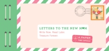 Letters to the New Mom, Other printed item Book