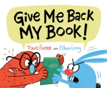 Give Me Back My Book!, Hardback Book