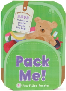 Pack Me! : 4 Fun-Filled Puzzles, Jigsaw Book