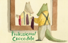 Professional Crocodile, Hardback Book