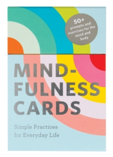 Mindfulness Cards : Simple Practices for Everyday Life, Cards Book