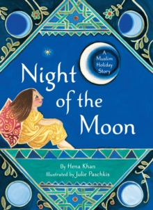 Night of the Moon : A Muslim Holiday Story, Paperback Book