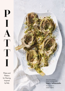 Piatti : Plates and platters for sharing, inspired by Italy, EPUB eBook