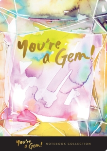 You're a Gem! Notebook Collection, Notebook / blank book Book
