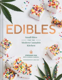 Edibles : Small Bites for the Modern Cannabis Kitchen, Hardback Book