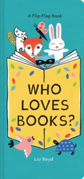 Who Loves Books?, Board book Book