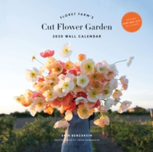 Floret Farm's Cut Flower Garden: 2020 Wall Calendar, Calendar Book