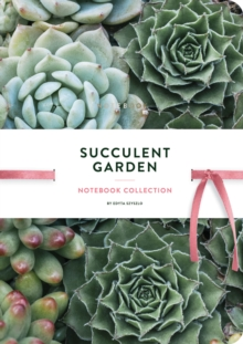 Succulent Garden : Notebook Collection, Notebook / blank book Book