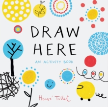 Draw Here, Paperback / softback Book