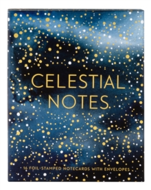 Celestial Notes : 16 Foil-Stamped Notecards with Envelopes, Other printed item Book