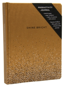 Shine Bright Productivity Journal, Gold, Notebook / blank book Book