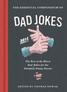 The Essential Compendium of Dad Jokes, Hardback Book