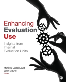 Enhancing Evaluation Use : Insights from Internal Evaluation Units, Paperback / softback Book
