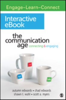 The Communication Age Interactive eBook : Connecting and Engaging, Digital product license key Book