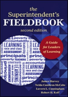 The Superintendent's Fieldbook : A Guide for Leaders of Learning, Paperback / softback Book