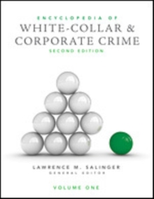 Encyclopedia of White-Collar and Corporate Crime, Hardback Book