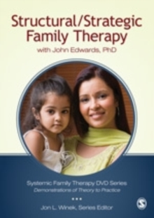 Structural/Strategic Family Therapy : with John Edwards, PhD, DVD video Book