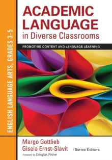 Academic Language in Diverse Classrooms: English Language Arts, Grades 3-5 : Promoting Content and Language Learning, Paperback / softback Book