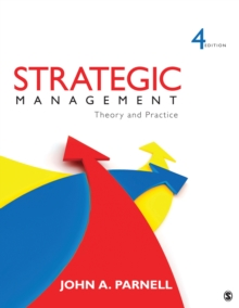 Strategic Management : Theory and Practice, Paperback / softback Book