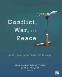 Conflict, War, and Peace : An Introduction to Scientific Research, Paperback / softback Book
