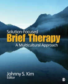 Solution-Focused Brief Therapy : A Multicultural Approach, Paperback / softback Book