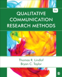Qualitative Communication Research Methods, Paperback / softback Book