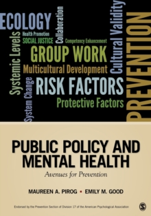 Public Policy and Mental Health : Avenues for Prevention, Paperback / softback Book