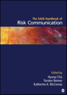 The SAGE Handbook of Risk Communication, Hardback Book