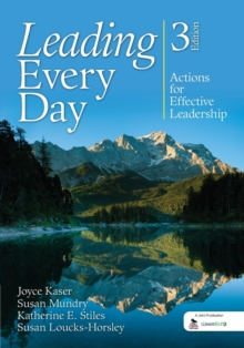 Leading Every Day : Actions for Effective Leadership, Paperback / softback Book