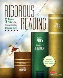 Rigorous Reading : 5 Access Points for Comprehending Complex Texts, Paperback / softback Book