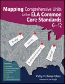 Mapping Comprehensive Units to the ELA Common Core Standards, 6-12, Paperback / softback Book
