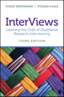 InterViews : Learning the Craft of Qualitative Research Interviewing, Paperback Book