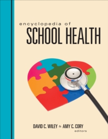 Encyclopedia of School Health, PDF eBook