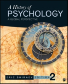 A History of Psychology : A Global Perspective, Hardback Book