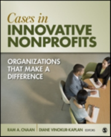 Cases in Innovative Nonprofits : Organizations That Make a Difference, Paperback / softback Book