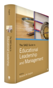 The SAGE Guide to Educational Leadership and Management, Hardback Book