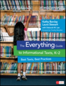 The Everything Guide to Informational Texts, K-2 : Best Texts, Best Practices, Paperback / softback Book
