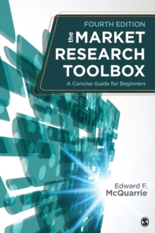 The Market Research Toolbox : A Concise Guide for Beginners, Paperback Book