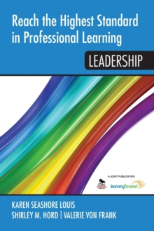 Reach the Highest Standard in Professional Learning : Leadership, Paperback Book