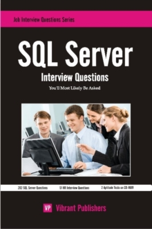 SQL Server Interview Questions You'll Most Likely Be Asked, Paperback Book