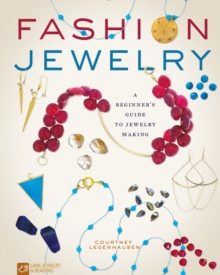 Fashion Jewelry : A Beginner's Guide to Jewelry Making, Paperback / softback Book