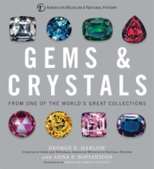 Gems & Crystals : From One of the World's Great Collections, Hardback Book